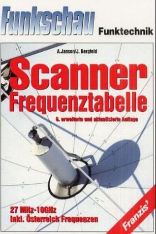 9783772367489: Scanner-Frequenztabelle 27 MHz-10 GHz