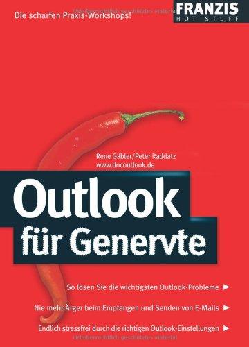 Outlook für Genervte: So lösen Sie die: Gäbler, Rene und