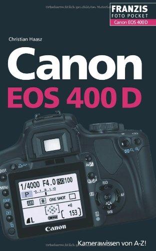 9783772367885: Canon EOS 400D: Der praktische Begleiter für die Fototasche!