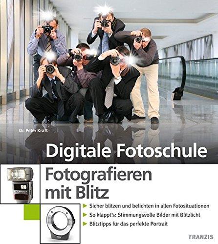 9783772370762: Franzis Fotografieren mit Blitz Buch