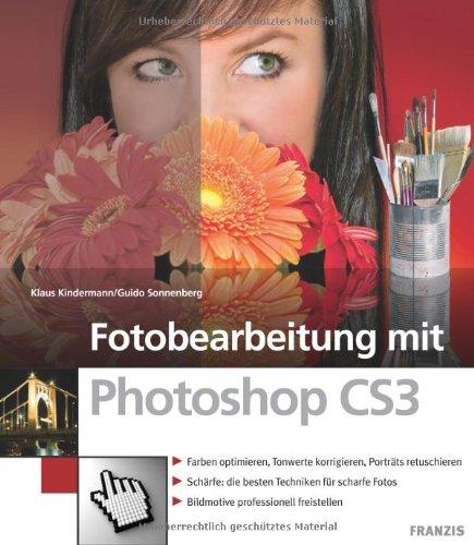 9783772374289: Fotobearbeitung mit Photoshop CS3
