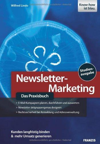 9783772376689: Newsletter-Marketing - Das Praxisbuch