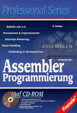 9783772388385: Assembler Programmierung. Eine gr�ndliche Einf�hrung unter MS-DOS 8086, 8088, 80286 und Pentium