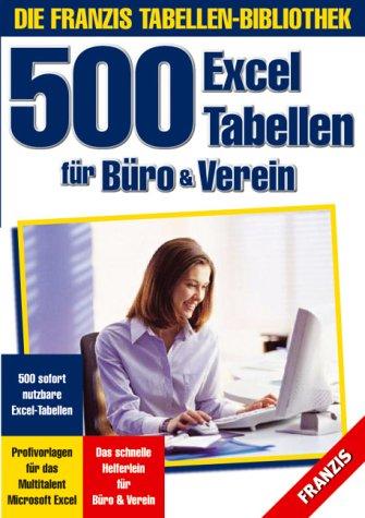 9783772388569: 500 Excel Tabellen für Büro und Verein. CD-ROM für Windows ab 95.