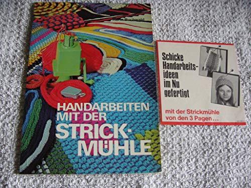 Handarbeiten mit der Strickmühle: Buchwald, Karin