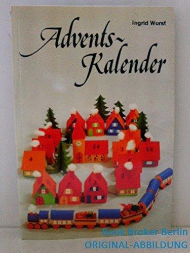 Adventskalender.: Wurst, Ingrid: