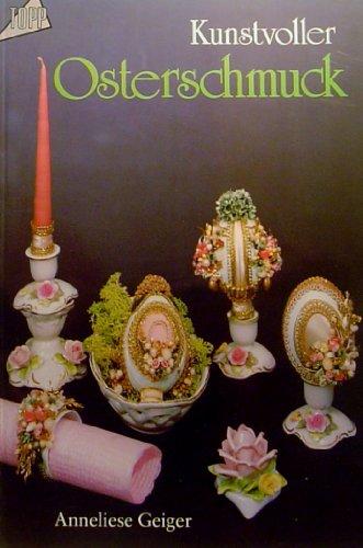 9783772409929: Kunstvoller Osterschmuck