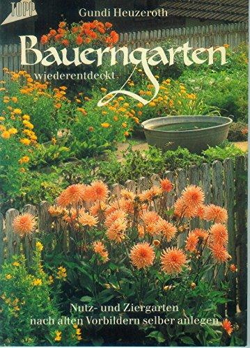 9783772410857: Bauerngarten wiederentdeckt