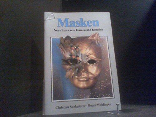 9783772412608: Masken. Neue Ideen zum Formen und bemalen