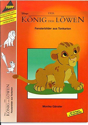 9783772418525: Der König der Löwen. Fensterbilder nach Walt-Disney