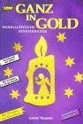 9783772419836: Ganz in Gold. Fensterbilder aus Tonkarton