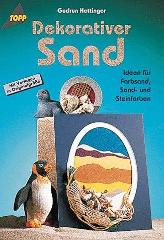 9783772420610: Dekorativer Sand. Ideen für Sand- und Steinfarben und Farbsand
