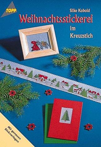 Weihnachtsstickerei im Kreuzstich.: Kobold, Silke