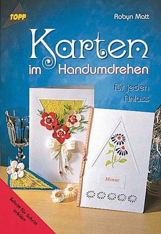 9783772424793: Karten im Handumdrehen. Für jeden Anlass.