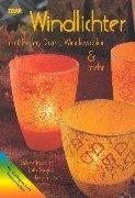 9783772426100: Windlichter mit Perlen, Draht, Windowcolor & mehr