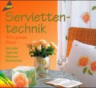 9783772427879: Serviettentechnik fürs ganze Haus
