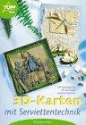 9783772429293: 3D- Karten mit Serviettentechnik für jeden Anlass.