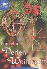 9783772430312: Funkelnde Perlen-Weihnacht