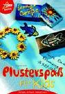 9783772431722: Plusterspa� f�r Kids.