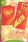 Filigrane Grußkarten für jeden Anlass.: Angelika Kipp