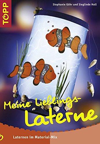 9783772432729: Meine Lieblings-Laterne.