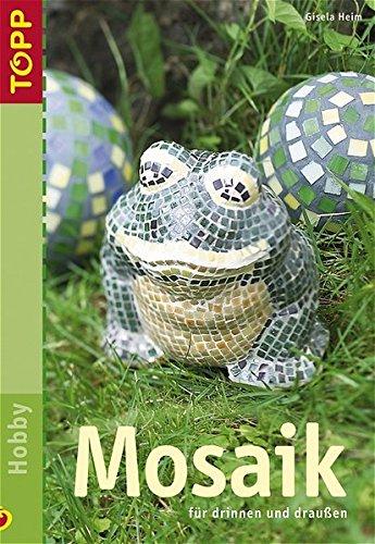 9783772433351: Mosaik: Für drinnen und draußen