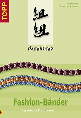 9783772435119: Kumihimo Fashion-Bänder: Japanische Flechtkunst