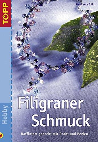 9783772435416: Filigraner Schmuck: Raffiniert gedreht mit Draht und ...