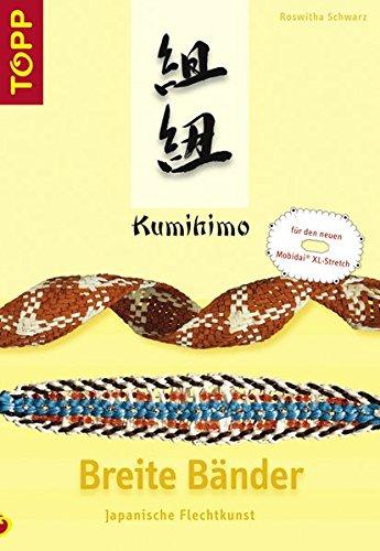 9783772435911: Kumihimo - Breite Bänder: Japanische Flechtkunst