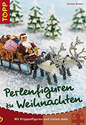 9783772437151: Perlenfiguren zu Weihnachten: Mit Krippenfiguren und vielem mehr