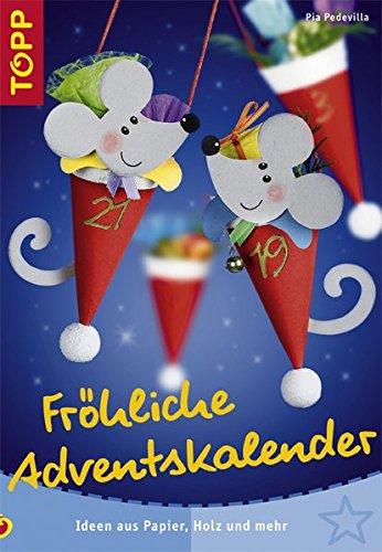 9783772437168: Fröhliche Adventskalender: Ideen aus Papier, Holz und mehr