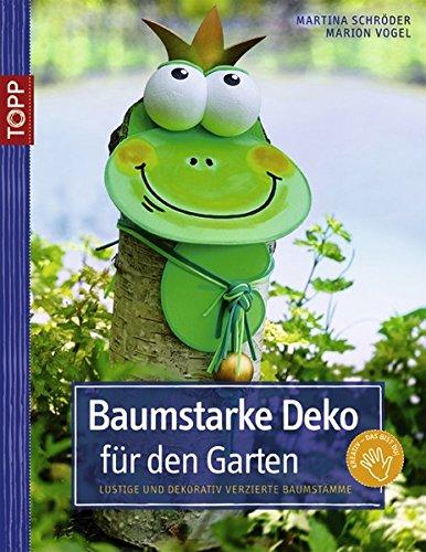 9783772437335: baumstarke deko für den garten - abebooks - martina, Garten Ideen