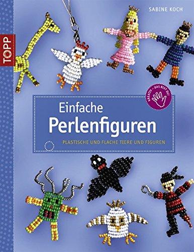 9783772437434: Einfache Perlenfiguren: Plastische und flache Tiere und Figuren