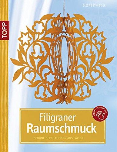 9783772437588: Filigraner Raumschmuck: Schöne Dekorationen aus Papier