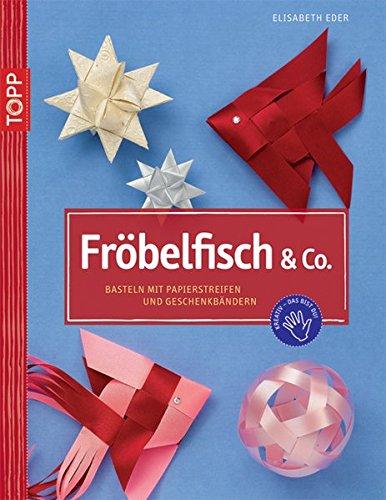 9783772437694 Frobelfish Co Basteln Mit Papierstreifen Und