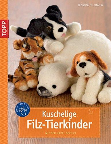 9783772437724: Kuschelige Filz-Tierkinder: Mit der Nadel gefilzt