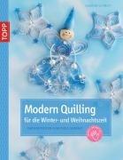 9783772437809: Modern Quilling für die Winterzeit: Papierstreifen kunstvoll gedreht