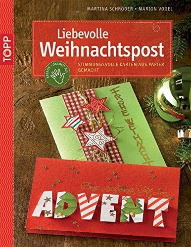 9783772437854: Liebevolle Weihnachtspost: Stimmungsvolle Karten aus Papier gemacht. Mit perforierten Vorlagebogen und Einsteckhüllen