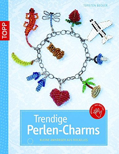 9783772437939: Trendige Perlen-Charms: Kleine Anhänger aus Rocailles