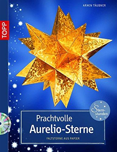 9783772438578: Prachtvolle Aurelio-Sterne: Faltsterne aus Papier