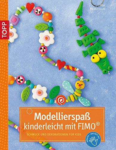 9783772438745: Modellierspa� mit Fimo: Schmuck und Dekoration f�r Kids