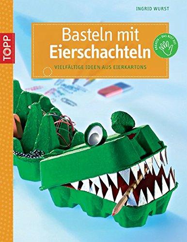 9783772439384: Basteln mit Eierschachteln
