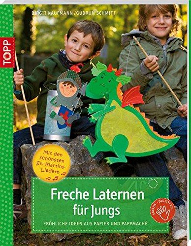 9783772439582: Freche Laternen für Jungs: Fröhliche Ideen aus Papier und Pappmaché