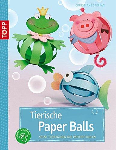 9783772439629: Tierische Paper Balls