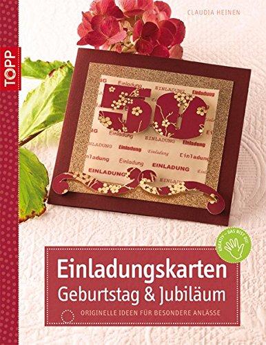 9783772439698: Einladungskarten Geburtstag & Jubil�um: Originelle Ideen f�r besondere Anl�sse