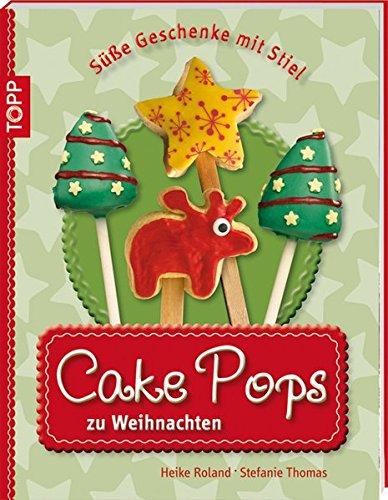 9783772439971: Cake Pops zu Weihnachten