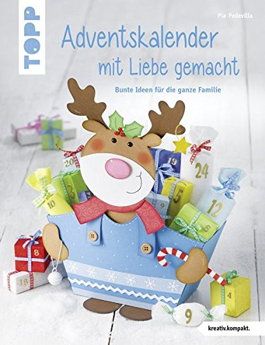 9783772440595: Adventskalender mit Liebe gemacht: Bunte Ideen für die ganze Familie