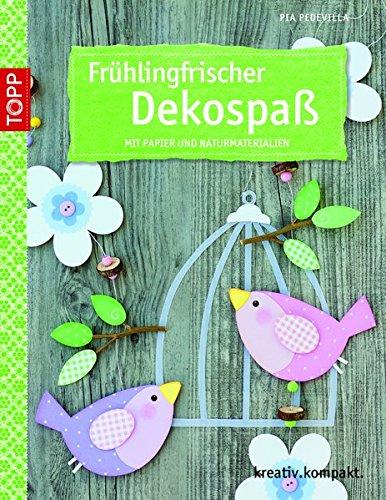 9783772440779: Frühlingsfrischer Dekospaß