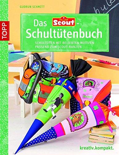 9783772440915: Das Scout®-Schultütenbuch