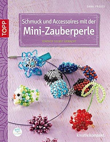 9783772440946: Schmuck und Accessoires mit der Mini-Zauberperle